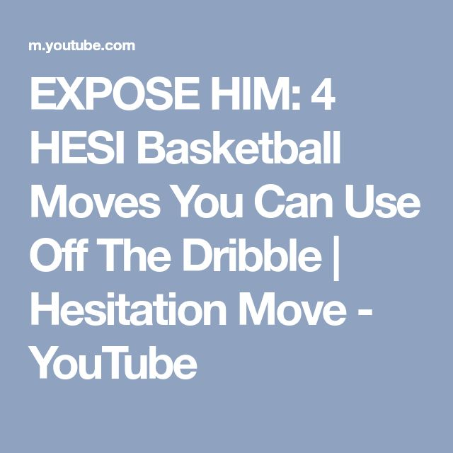 EXPOSE HIM: 4 HESI Basketball Moves You Can Use Off The Dribble | Hesitation Move - YouTube