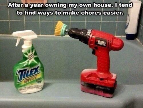 Deep clean your bathroom with a power drill. | 25 Unexpectedly Genius Household Hacks You'll Wish You'd Thought Of First....some of these are stupid, but some are awesome.