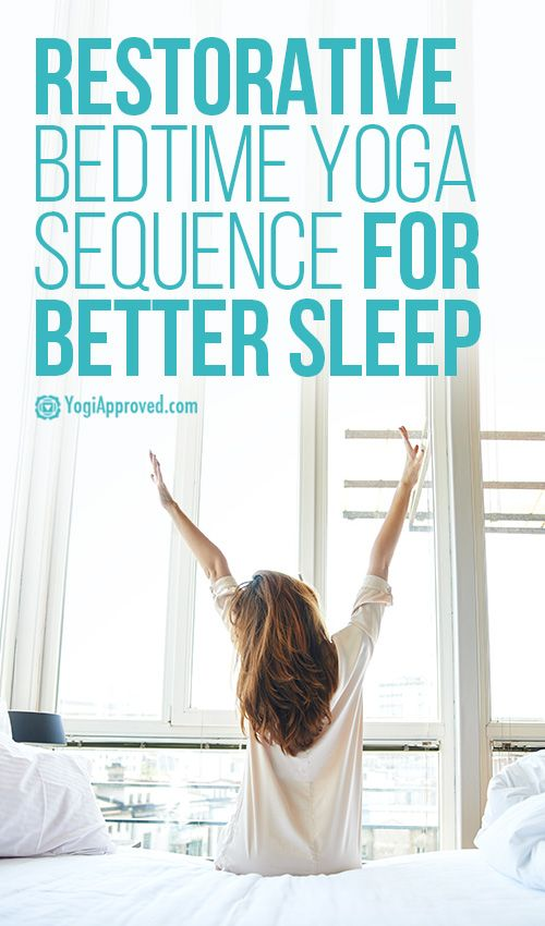 Do This Restorative Bedtime Yoga Sequence For Better Sleep