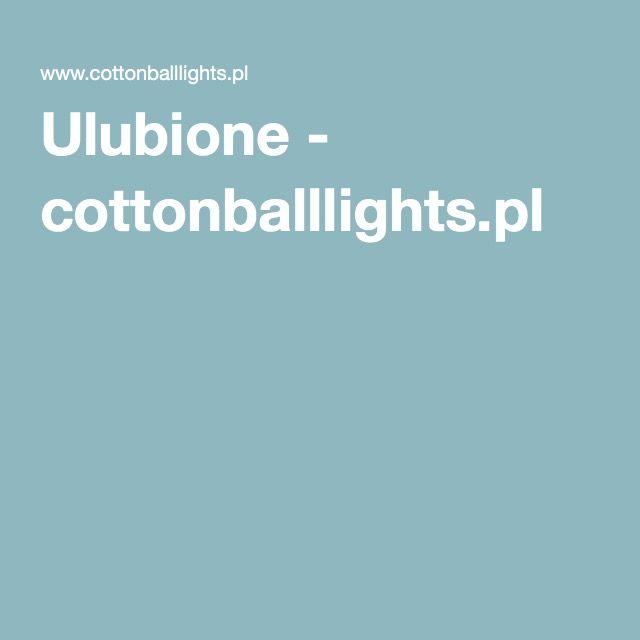 Ulubione - cottonballlights.pl