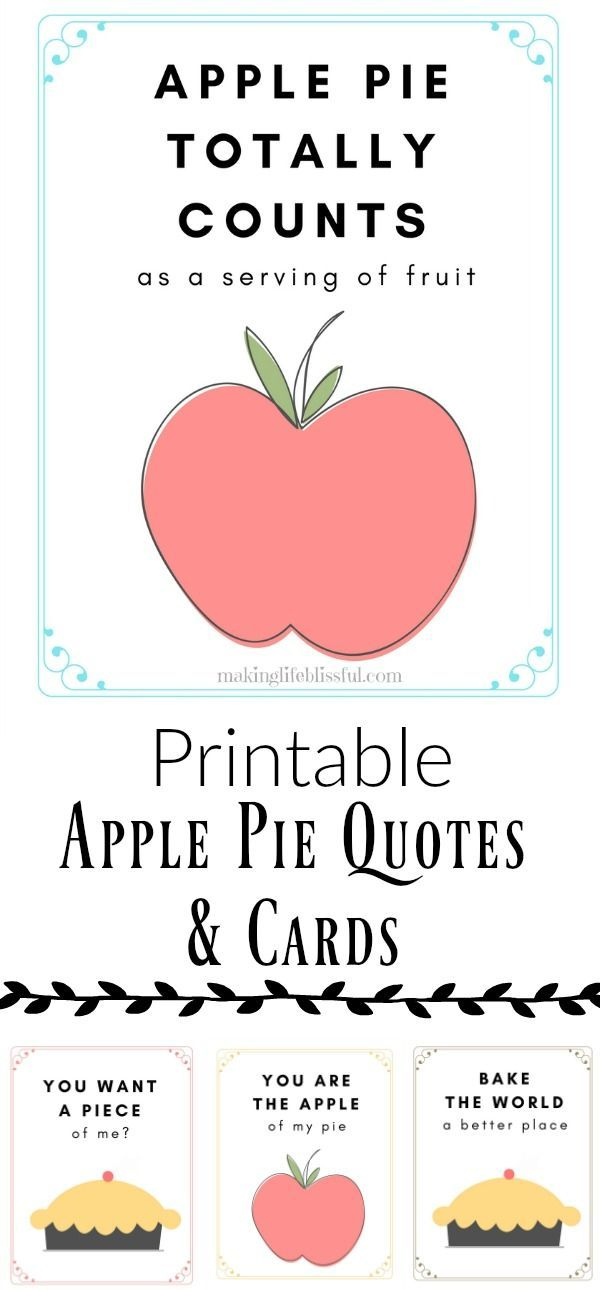 Apple Pie Printable Quotes And Cards Making Life Blissful Pie Quotes Pie Party Apple Quotes