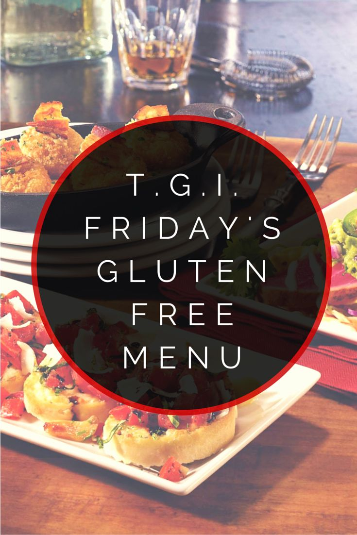 TGI Friday's Gluten Free Menu #glutenfree