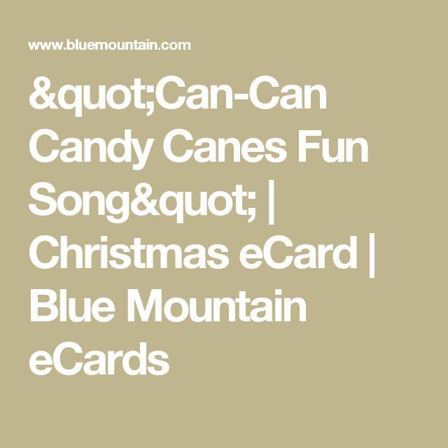 """""""Can-Can Candy Canes Fun Song""""   Christmas eCard   Blue Mountain eCards"""