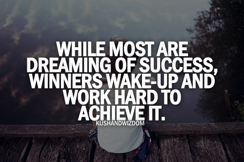 Winners work hard