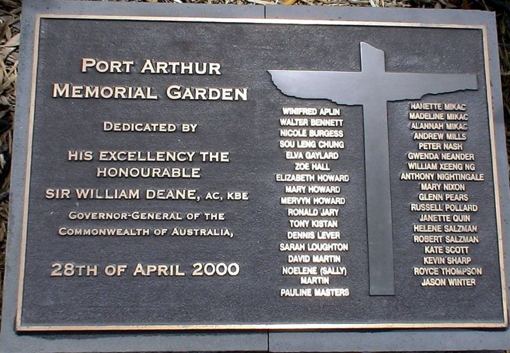 Port Arthur Massacre Memorial Plaque, commemorating the opening of the Memorial Garden by Governor General Sir William Deane on 28 April 2000. Oddly, there are only 34 names listed, that of Raymond John Sharp is missing. Ray Sharp was the brother of Kevin Vincent Sharp who was also killed in the shooting and whose name is listed.
