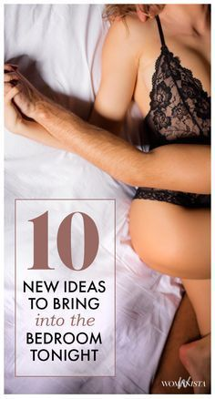 10 new ideas to bring into the bedroom and spice things up. Popculture.com #sex #love #relationship #healthyliving #sexpositions #couple #datenight
