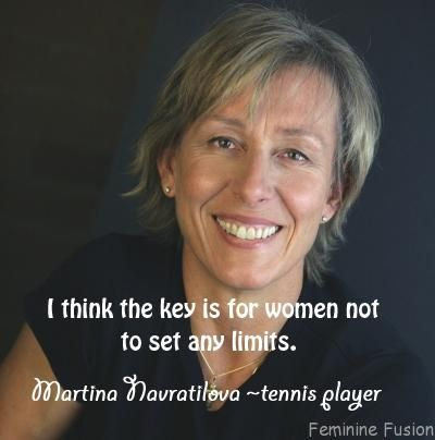 feminine fusion quote by martina navratilova quote on success