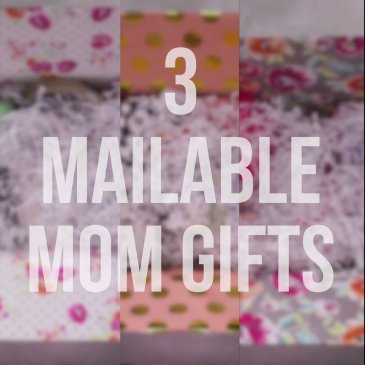 3 Fun Ways to Send Mom a Mailable Gift This Mother's Day