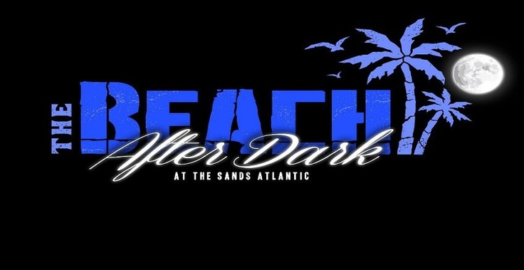 The Sands After Dark with Saeed Younan, Stacey Pullen, and Dustin Zahn at The Sands at Atlantic Beach