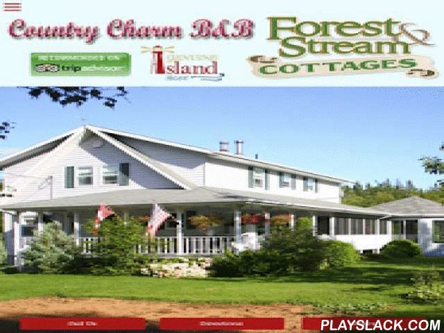 CountryCharm B&B ForestStream  Android App - playslack.com , Forest and Stream Cottages and Country Charm B&B offer a variety of venues from our pampered Canada Select 4 star B&B, our five - 3 star housekeeping cottages, a 4 star Loft bedroom, a 4 star Loft Suite and a 4 star Guest House.All this and more located on a quiet 20 acre property that we consider a nature lovers' paradise beside a kilometer long pond and boarders Confederation hiking and biking trail. Our philosophy is to provide…