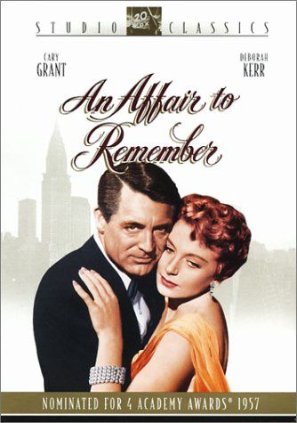 An Affair to Remember: Affair, Deborah Kerr, Remember 1957, Favorite Movies, Old Movies, Cary Grant, Classic Movies, Favorit Movies, Watches