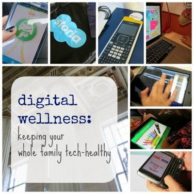Digital wellness: keeping your whole family tech-healthy from Teach Mama