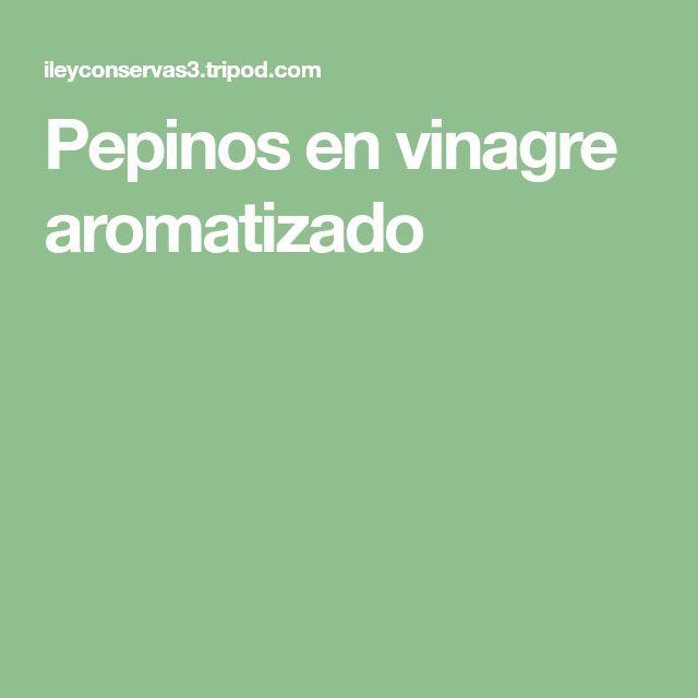 Pepinos en vinagre aromatizado