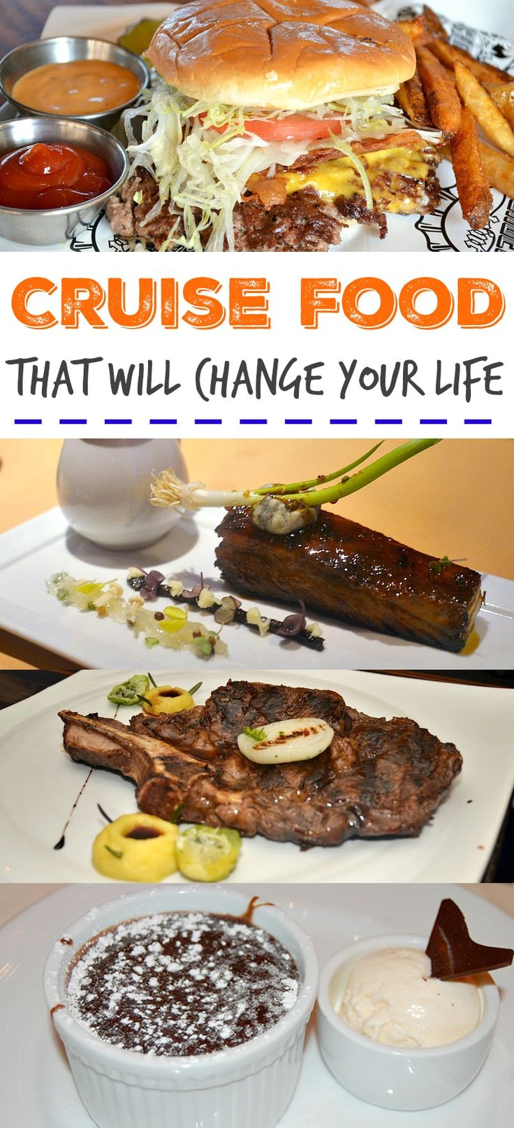 Cruise Food That Will Change Your Life - Best Appetizer, entree, dessert and quick service on Carnival Cruise Line!
