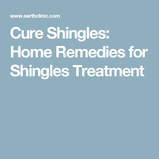 Cure Shingles: Home Remedies for Shingles Treatment