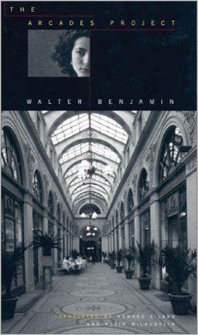 Amazon.com: The Arcades Project (9780674008021): Walter Benjamin, Howard Eiland, Kevin McLaughlin: Books