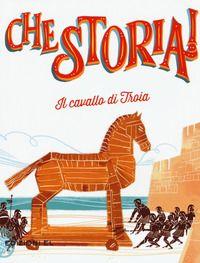 """""""Il cavallo di Troia"""", Sabina Colloredo (2017)."""