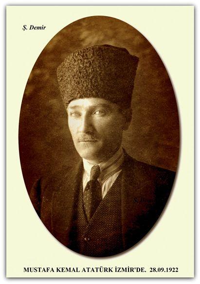 MUSTAFA KEMAL ATATÜRK İZMİR'DE.  28.09.1922