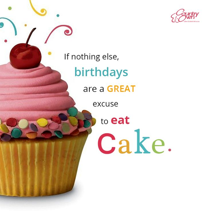 When U r in diet, the perfect excuse to eat CAKE is BirthdayCake... It's a Birthday Cake buddy... https://www.countryoven.com/Send/Birthday-Gifts-Online