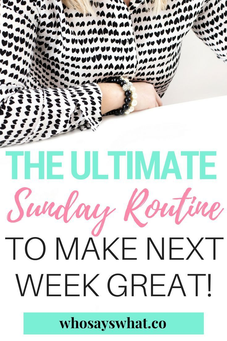 Routines | Sunday Routine | What To Do On Sundays | How To Create Routines | Routines For Better Living |