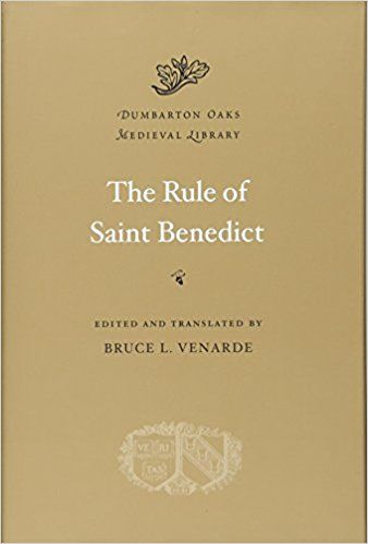 The rule of Saint Benedict / edited and translated by Bruce L. Venarde Publicación	Cambridge, Mass. : Harvard University Press, 2011