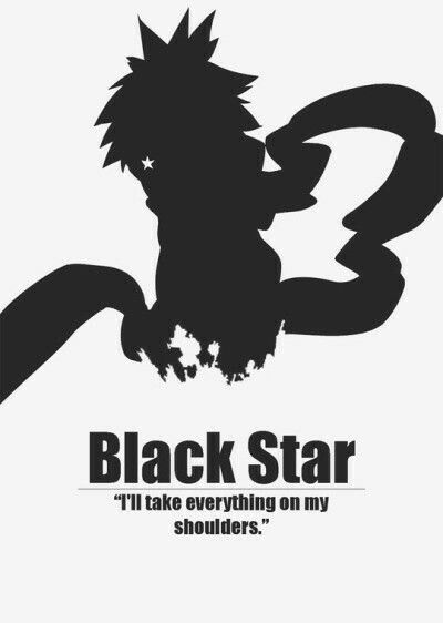 "Black * Star: a very misunderstood character. He's NOT just a pompous egomaniac, he seeks power to protect his friends and takes the weight of hundreds of failed warriors onto his shoulders, takes a blow that nearly kills him to protect Maka. But so many people still call him ""Selfish"" and ""Annoying"" READ A MANGA, FOLKS."