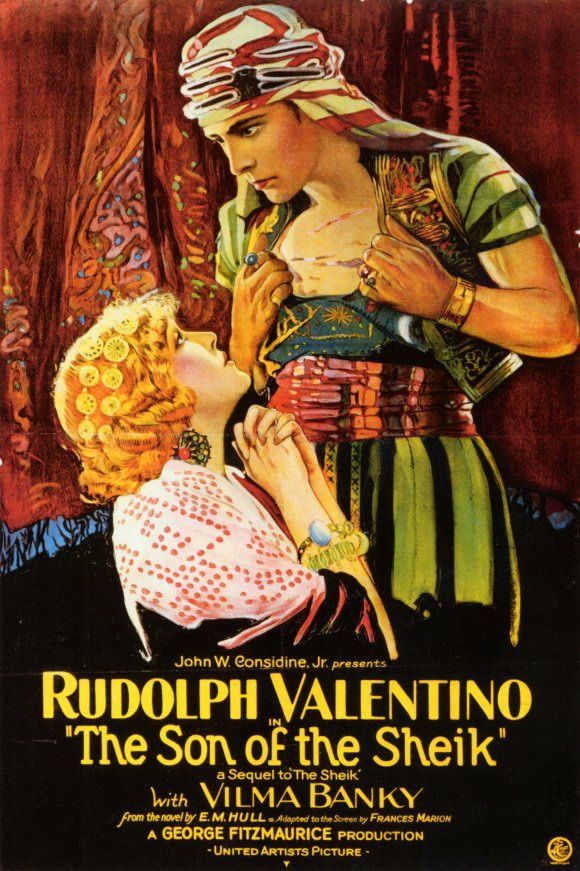 Rudolph Valentino - The Son of the Sheik......1926