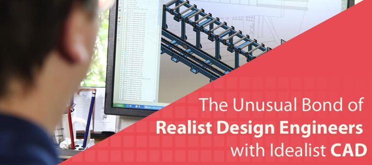 The Unusual Bond of Realist #DesignEngineers with Idealist #CAD #3DModeling #AutoCAD #CADDesign #productdevelopment