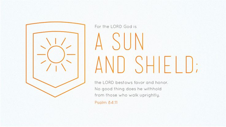 Bible Art Psalms 80-85 The LORD God is a sun and shield