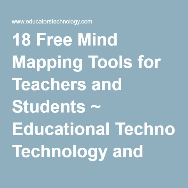 18 Free Mind Mapping Tools for Teachers and Students ~ Educational Technology and Mobile Learning