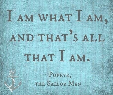 Popeye Sailor Quotes. QuotesGram                              …