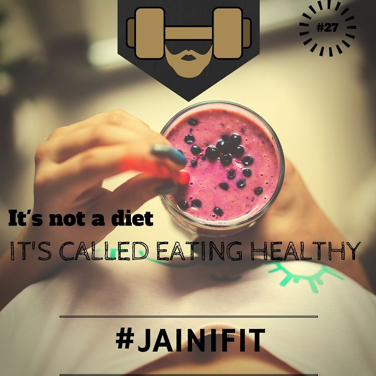 """""""It's not a diet it's called eating healthy"""" #jainifit #motivationalquotes #27 #mcm #wcw #fitfam #fitspo #fitness #gymtime #gainz #workout #getstrong #getfit #justdoit #bodybuilding #gym #cardio #ripped #beachbody #shredded #abs #sixpacks #muscle #wod #aesthetic #healthy #cleaneating #organic #foodporn #protein"""