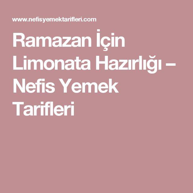 Ramazan İçin Limonata Hazırlığı – Nefis Yemek Tarifleri