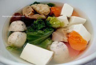 Dapur Greget: Resep Sup Tahu Cap Cay
