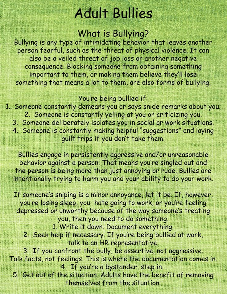 Interesting information and facts on adult bullying. I'm sure a lot of us have come across this once.
