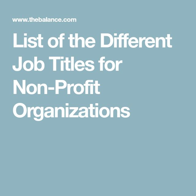 List of the Different Job Titles for Non-Profit Organizations