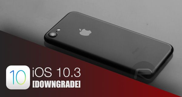 How To Downgrade iOS 10.3.3 On iPhone Or iPad