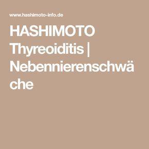 HASHIMOTO Thyreoiditis | Nebennierenschwäche