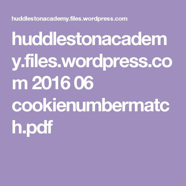 huddlestonacademy.files.wordpress.com 2016 06 cookienumbermatch.pdf