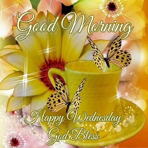 Good Morning, Happy Wednesday!!