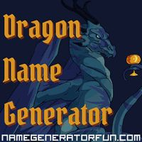 The Dragon Name Generator: How do you pick a perfect name for your dragon? Check the name generator, of course!