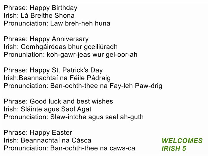 gaelic phrases You can help save scottish gaelic by learning more about the language and perhaps learning to speak gaelic yourself start here to learn more.