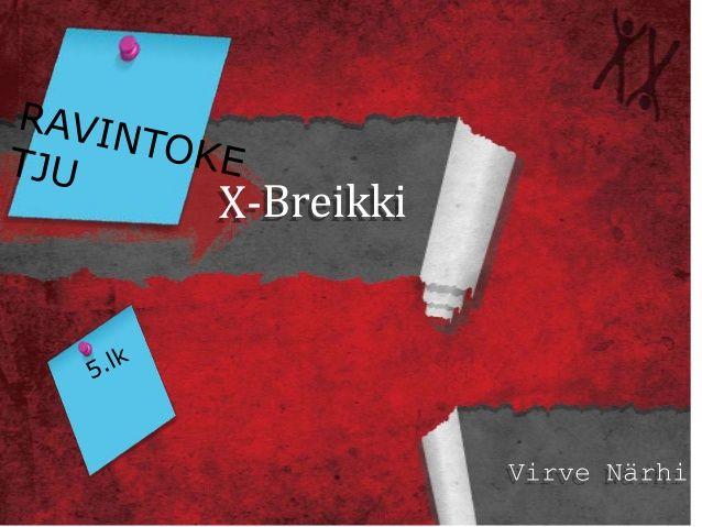 x-breikki ravintoketju