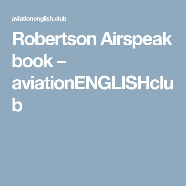 Robertson Airspeak book – aviationENGLISHclub