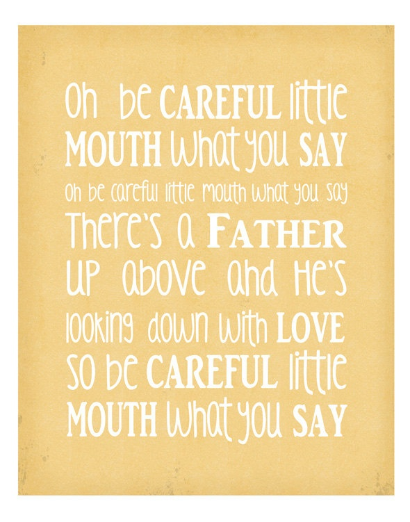 Be Careful Little Mouths What You Say Inspirational Quote Bible