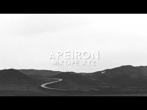 Apeiron | Mixtape XYZ | Best Chill Music 2016