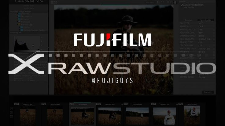 Fuji Guys - FUJIFILM X Raw Studio - Walkthrough