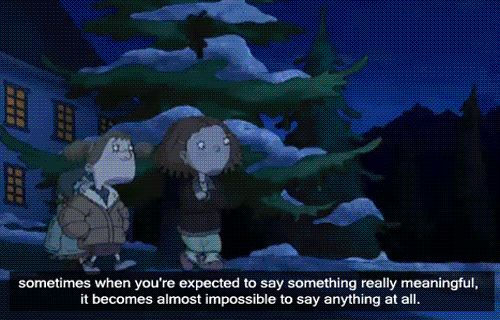 """It's okay to not always find the best words for a moment. 