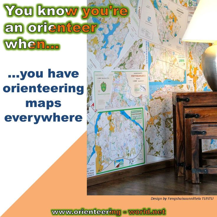 …you have orienteering maps everywhere