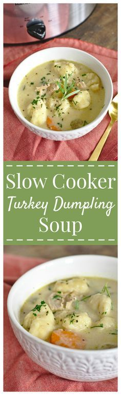 Slow Cooker Turkey Dumpling Soup – A simple crock pot meal that is the perfect way to use up leftovers from Thanksgiving and turn them into the ultimate comfort food! #thanksgiving #leftovers #turkey #soup #slowcooker #crockpot
